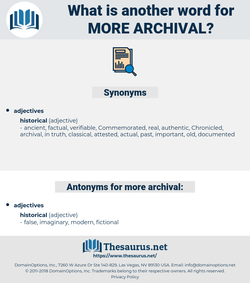 more archival, synonym more archival, another word for more archival, words like more archival, thesaurus more archival