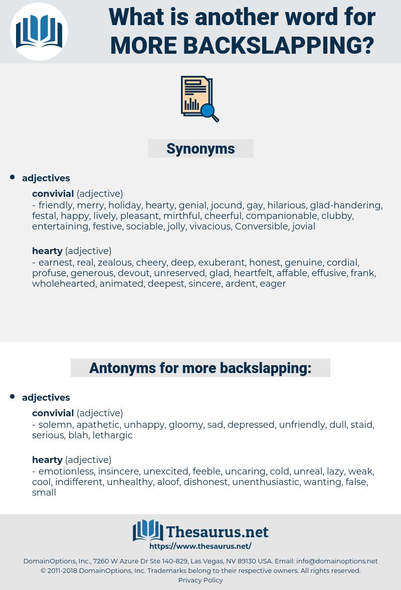 more backslapping, synonym more backslapping, another word for more backslapping, words like more backslapping, thesaurus more backslapping