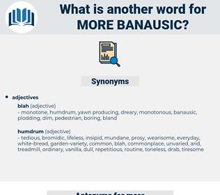 more banausic, synonym more banausic, another word for more banausic, words like more banausic, thesaurus more banausic