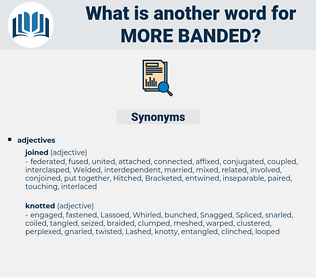 more banded, synonym more banded, another word for more banded, words like more banded, thesaurus more banded