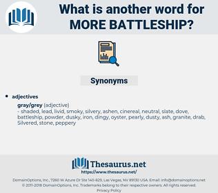 more battleship, synonym more battleship, another word for more battleship, words like more battleship, thesaurus more battleship