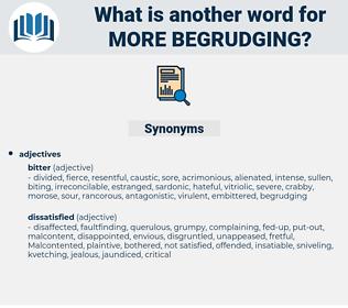 more begrudging, synonym more begrudging, another word for more begrudging, words like more begrudging, thesaurus more begrudging