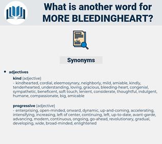 more bleedingheart, synonym more bleedingheart, another word for more bleedingheart, words like more bleedingheart, thesaurus more bleedingheart