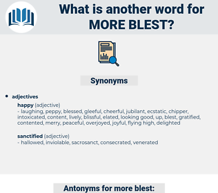 more blest, synonym more blest, another word for more blest, words like more blest, thesaurus more blest