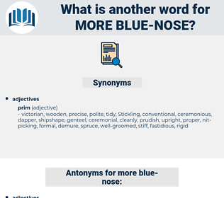 more blue-nose, synonym more blue-nose, another word for more blue-nose, words like more blue-nose, thesaurus more blue-nose