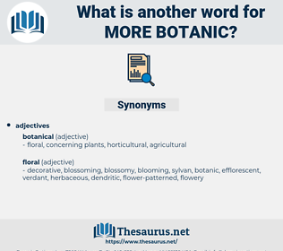 more botanic, synonym more botanic, another word for more botanic, words like more botanic, thesaurus more botanic