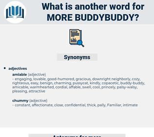more buddybuddy, synonym more buddybuddy, another word for more buddybuddy, words like more buddybuddy, thesaurus more buddybuddy