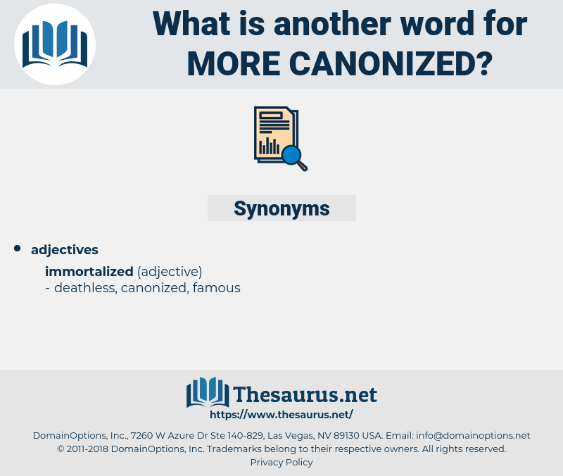 more canonized, synonym more canonized, another word for more canonized, words like more canonized, thesaurus more canonized