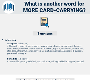 more card-carrying, synonym more card-carrying, another word for more card-carrying, words like more card-carrying, thesaurus more card-carrying
