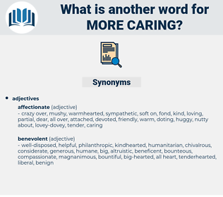 more caring, synonym more caring, another word for more caring, words like more caring, thesaurus more caring
