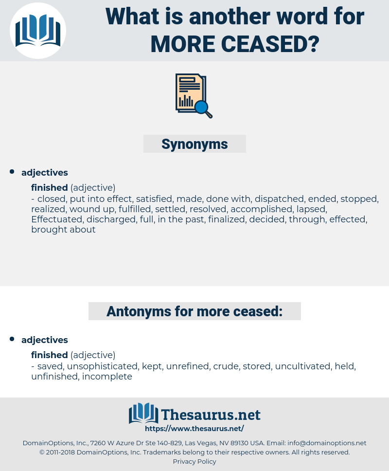 more ceased, synonym more ceased, another word for more ceased, words like more ceased, thesaurus more ceased