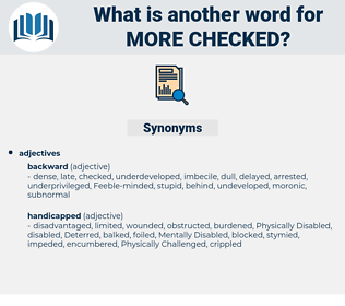more checked, synonym more checked, another word for more checked, words like more checked, thesaurus more checked