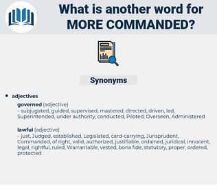 more commanded, synonym more commanded, another word for more commanded, words like more commanded, thesaurus more commanded