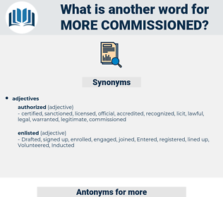 more commissioned, synonym more commissioned, another word for more commissioned, words like more commissioned, thesaurus more commissioned