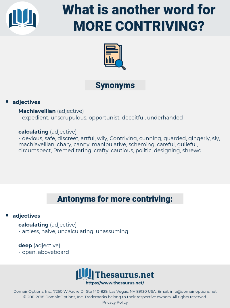 more contriving, synonym more contriving, another word for more contriving, words like more contriving, thesaurus more contriving