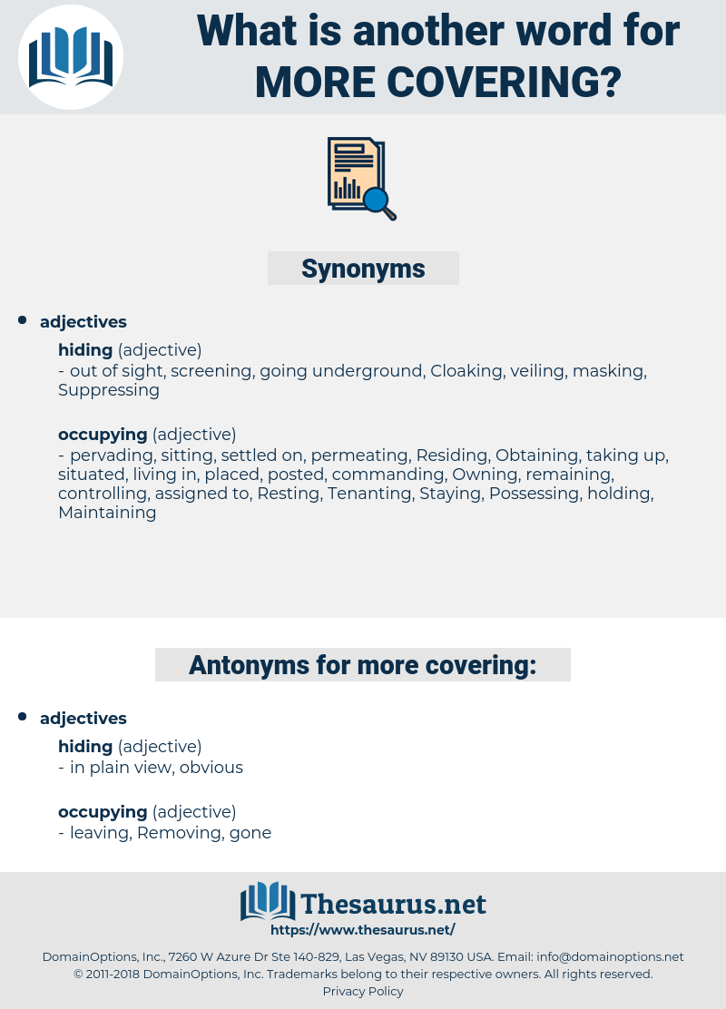 more covering, synonym more covering, another word for more covering, words like more covering, thesaurus more covering