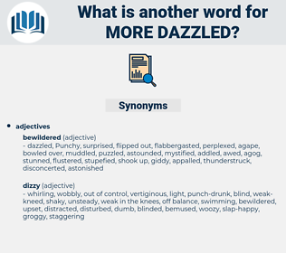 more dazzled, synonym more dazzled, another word for more dazzled, words like more dazzled, thesaurus more dazzled