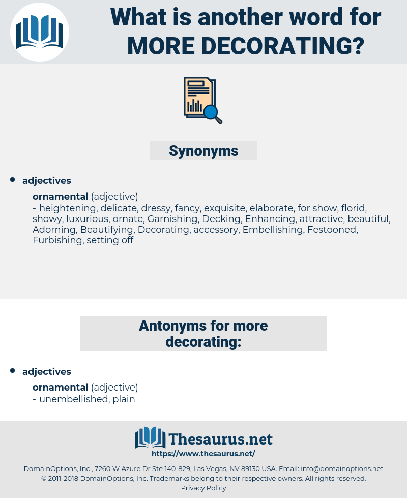 more decorating, synonym more decorating, another word for more decorating, words like more decorating, thesaurus more decorating