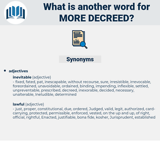 more decreed, synonym more decreed, another word for more decreed, words like more decreed, thesaurus more decreed