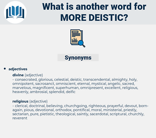 more deistic, synonym more deistic, another word for more deistic, words like more deistic, thesaurus more deistic