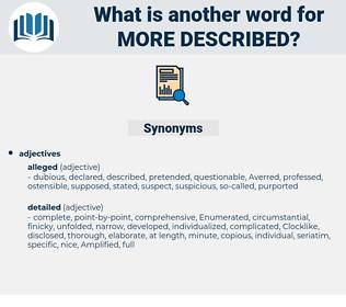 more described, synonym more described, another word for more described, words like more described, thesaurus more described