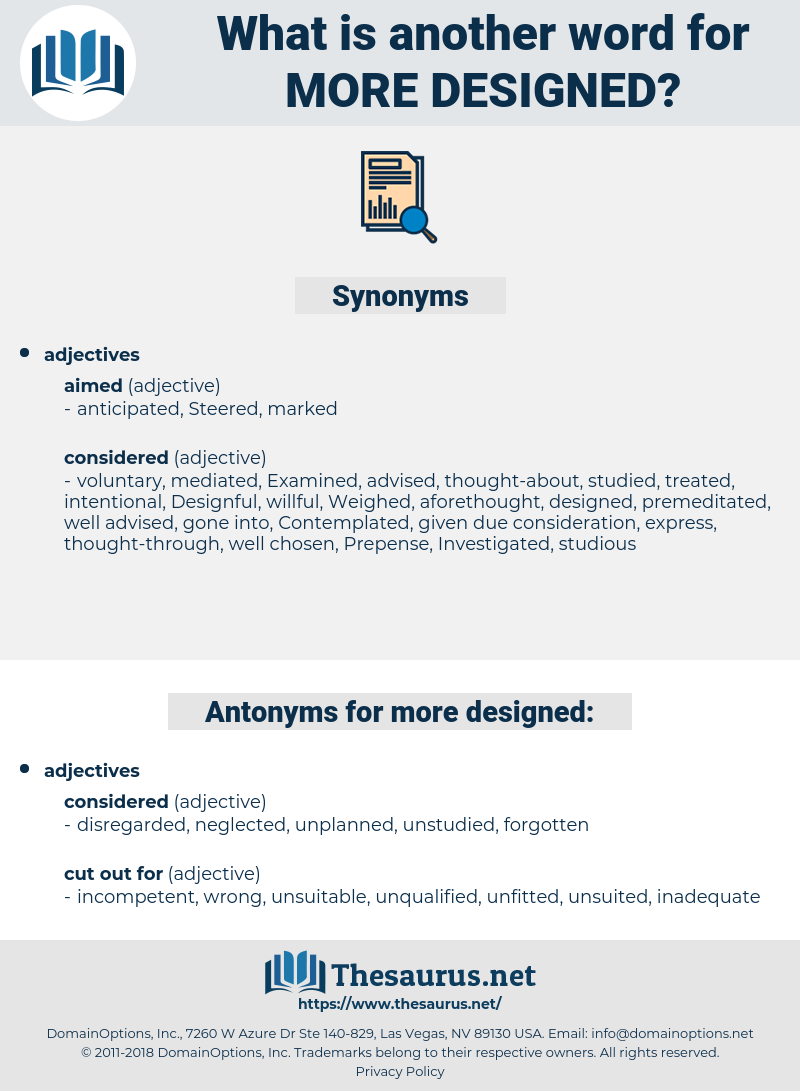 more designed, synonym more designed, another word for more designed, words like more designed, thesaurus more designed