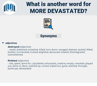 more devastated, synonym more devastated, another word for more devastated, words like more devastated, thesaurus more devastated