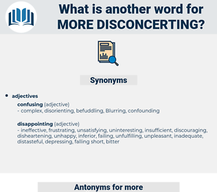 more disconcerting, synonym more disconcerting, another word for more disconcerting, words like more disconcerting, thesaurus more disconcerting