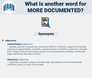more documented, synonym more documented, another word for more documented, words like more documented, thesaurus more documented