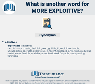 more exploitive, synonym more exploitive, another word for more exploitive, words like more exploitive, thesaurus more exploitive