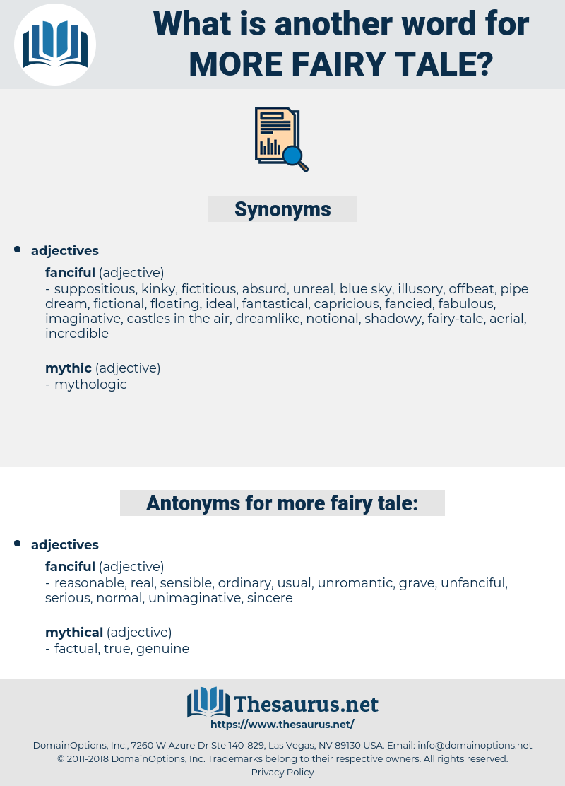 more fairy tale, synonym more fairy tale, another word for more fairy tale, words like more fairy tale, thesaurus more fairy tale