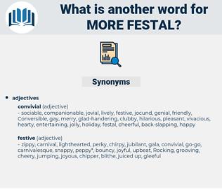 more festal, synonym more festal, another word for more festal, words like more festal, thesaurus more festal