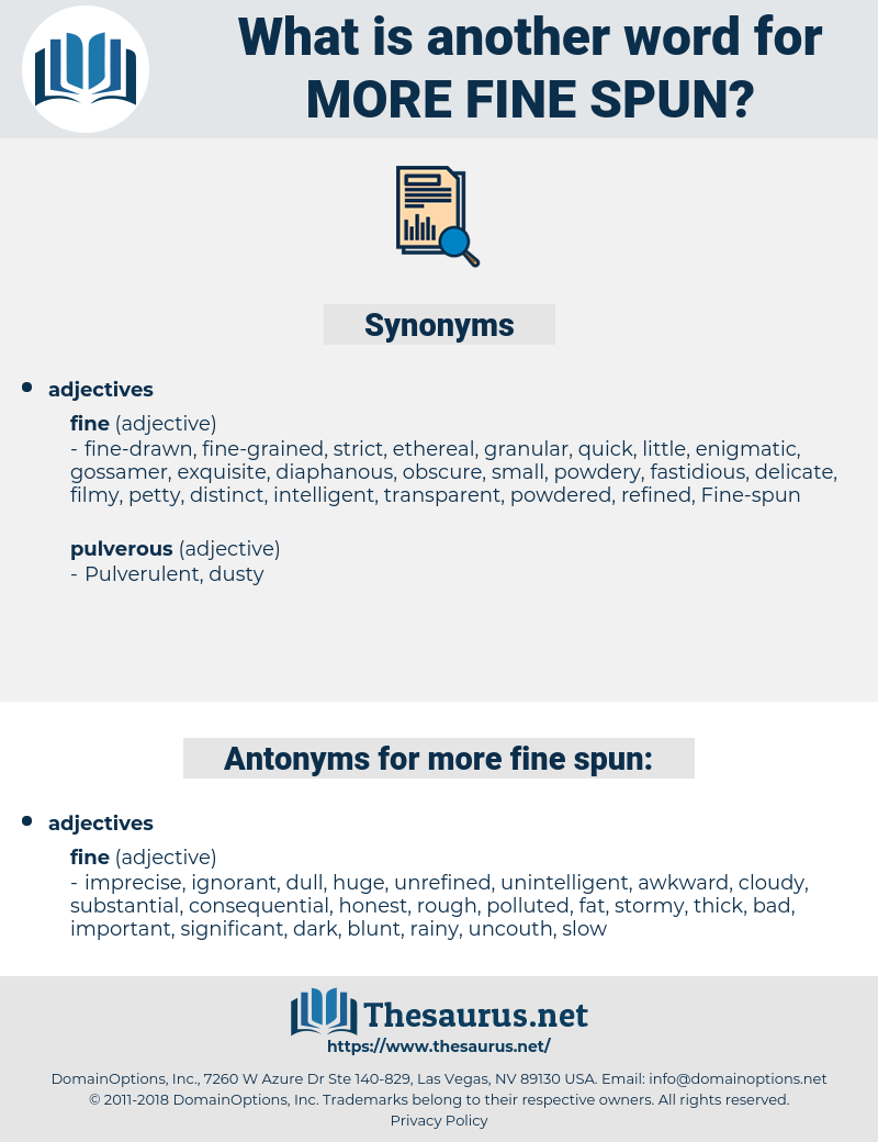 more fine-spun, synonym more fine-spun, another word for more fine-spun, words like more fine-spun, thesaurus more fine-spun