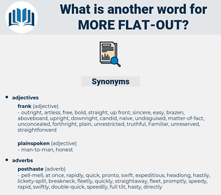 more flat-out, synonym more flat-out, another word for more flat-out, words like more flat-out, thesaurus more flat-out