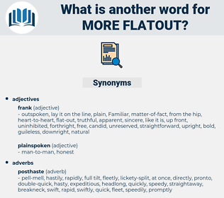 more flatout, synonym more flatout, another word for more flatout, words like more flatout, thesaurus more flatout