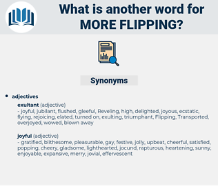 more flipping, synonym more flipping, another word for more flipping, words like more flipping, thesaurus more flipping