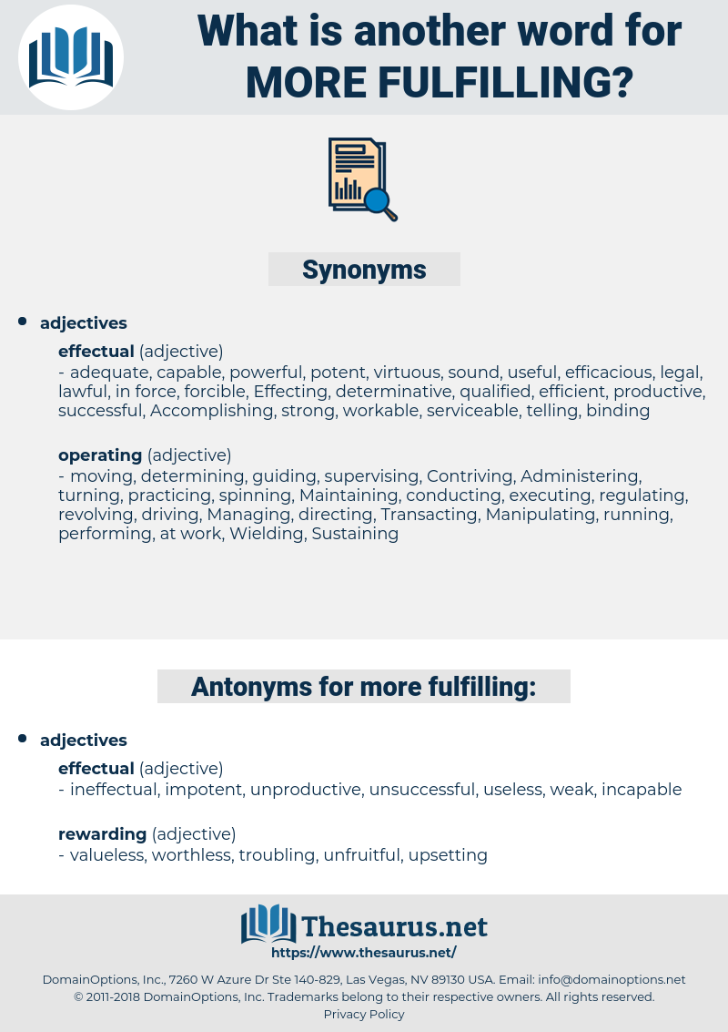 more fulfilling, synonym more fulfilling, another word for more fulfilling, words like more fulfilling, thesaurus more fulfilling