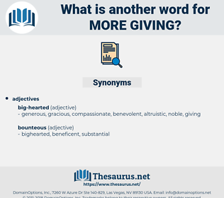 more giving, synonym more giving, another word for more giving, words like more giving, thesaurus more giving
