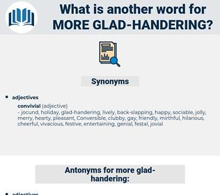 more glad-handering, synonym more glad-handering, another word for more glad-handering, words like more glad-handering, thesaurus more glad-handering