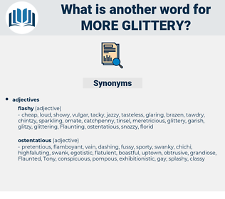 more glittery, synonym more glittery, another word for more glittery, words like more glittery, thesaurus more glittery
