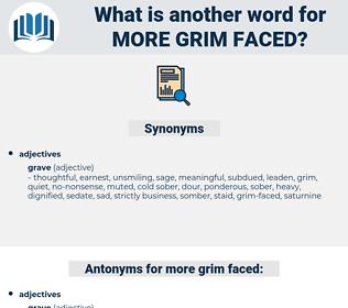 more grim-faced, synonym more grim-faced, another word for more grim-faced, words like more grim-faced, thesaurus more grim-faced