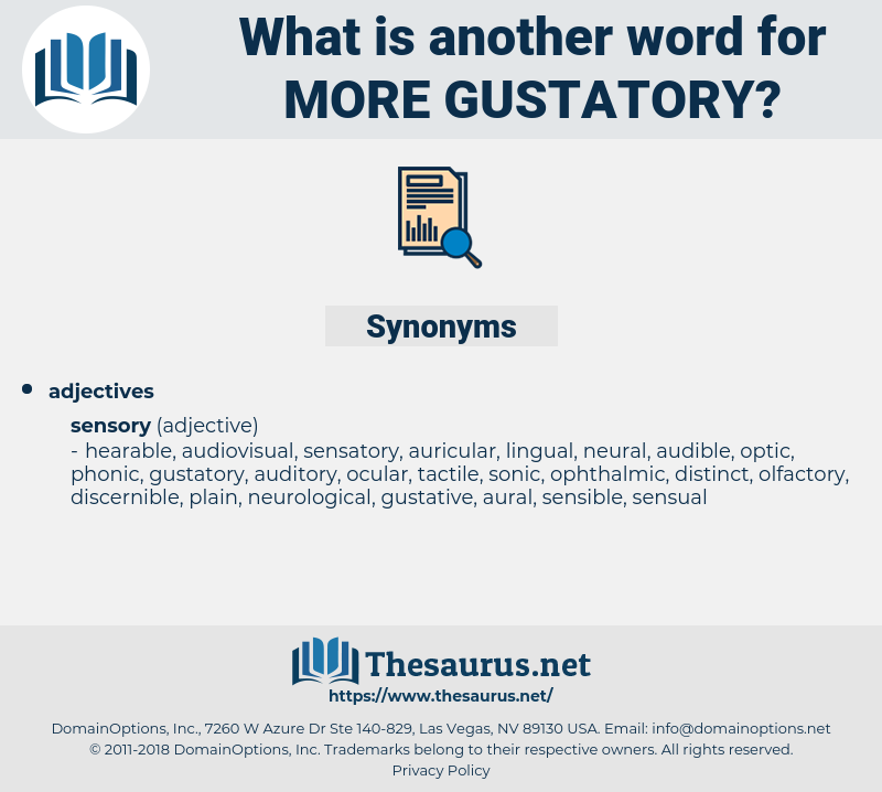 more gustatory, synonym more gustatory, another word for more gustatory, words like more gustatory, thesaurus more gustatory