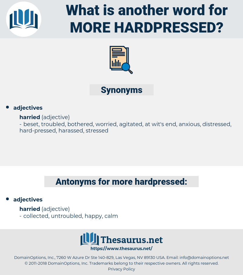 more hardpressed, synonym more hardpressed, another word for more hardpressed, words like more hardpressed, thesaurus more hardpressed
