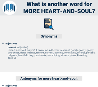 more heart and soul, synonym more heart and soul, another word for more heart and soul, words like more heart and soul, thesaurus more heart and soul