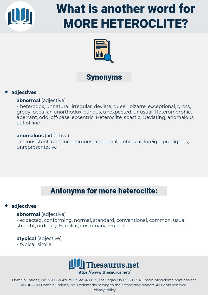 more heteroclite, synonym more heteroclite, another word for more heteroclite, words like more heteroclite, thesaurus more heteroclite