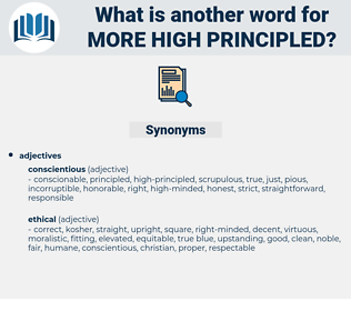 more high-principled, synonym more high-principled, another word for more high-principled, words like more high-principled, thesaurus more high-principled