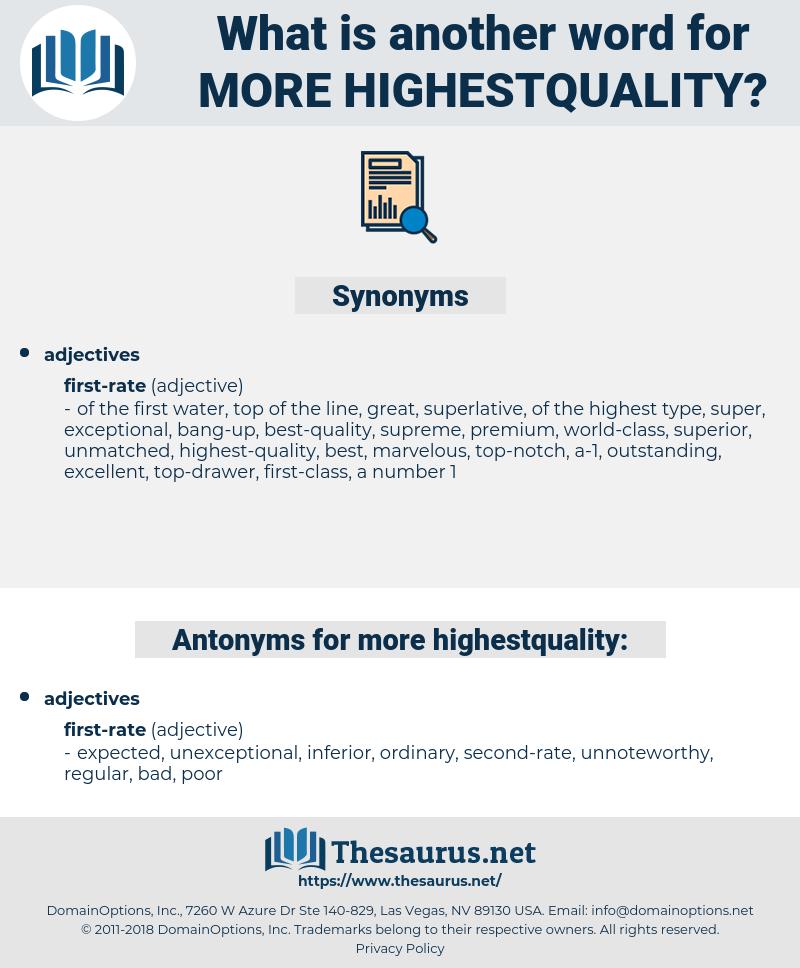more highestquality, synonym more highestquality, another word for more highestquality, words like more highestquality, thesaurus more highestquality