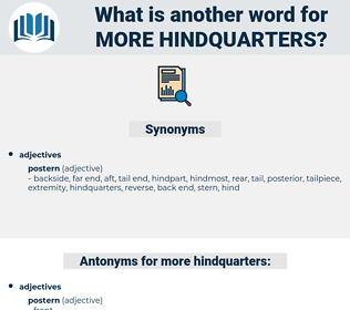 more hindquarters, synonym more hindquarters, another word for more hindquarters, words like more hindquarters, thesaurus more hindquarters