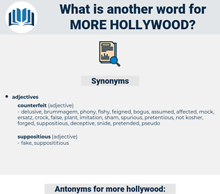 more hollywood, synonym more hollywood, another word for more hollywood, words like more hollywood, thesaurus more hollywood
