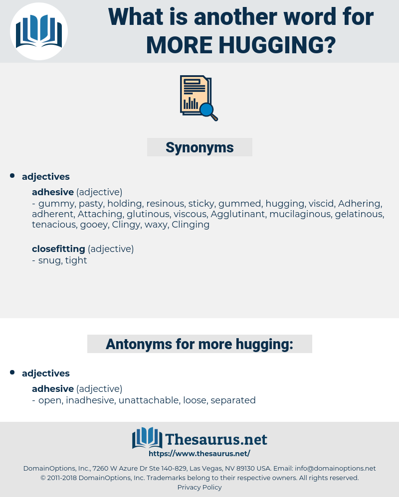 more hugging, synonym more hugging, another word for more hugging, words like more hugging, thesaurus more hugging